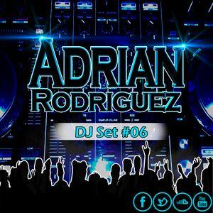 Adrián Rodríguez - DJ Set #06