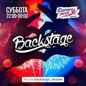 BACKSTAGE EUROPA PLUS UKRAINE #39 - GUEST MIX BY AWERS