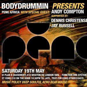 BODYDRUMMIN PRESENTS PENG AFRICA WITH ANDY COMPTON(EXCLUSIVE PROMO MIX)
