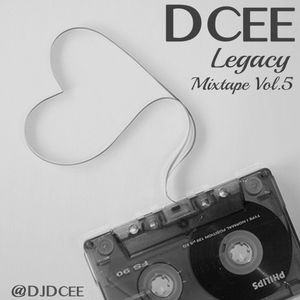 Legacy Mixtape Vol. 5 | @DJDCEE