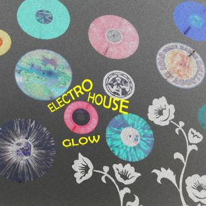 ElectroHouseGlow vol.1 by RedNoiZe