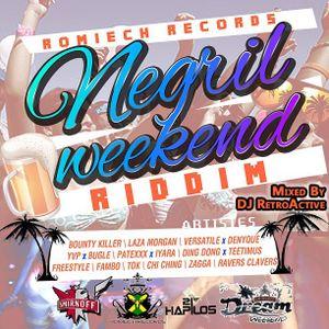 DJ RetroActive - Negril Weekend Riddim Mix [Romeich Records] June 2012