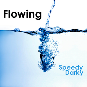 Speedy Darky - Flowing