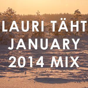 Lauri Täht January 2014 mix
