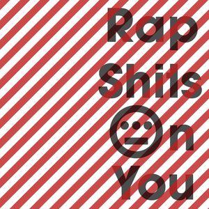RapShitsOnYou