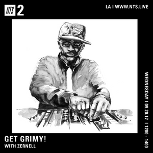 Get Grimy w/ Zernell 20th September 2017