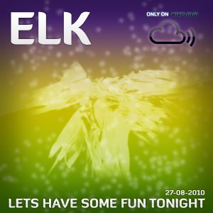 Lets Have Some Fun Tonight - End Of Summer Holidays - 2010-08-27