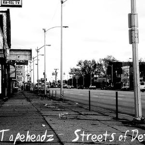 The Tapeheadz - Streets of Detroit