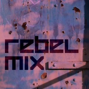Rebel Mix 006 - 2010.10.23 - E.SteriA