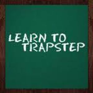 Enter The Trapstep