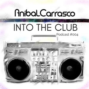 Podcast - Into the Club #004