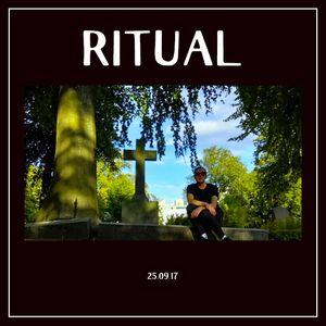 RITUAL - 25.09.17