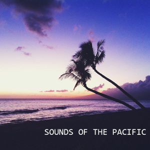 Sounds Of The Pacific / Episode 003