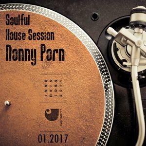 Soulful House Mix - Nonny Porn - Jan 2017
