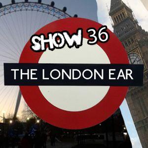 The London Ear on RTE 2XM // Show 36 // Jun 11 2014