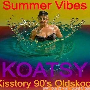 Summer Vibes - Kisstory 90's Oldskool (Part 1)