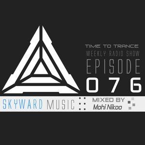 ılılı... Time To Trance ...ılılı ( Episode 076 )