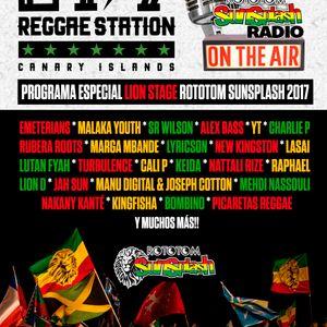 24/7 Reggae Station - Programa Especial - Rototom Sunsplash 2017 - LION STAGE
