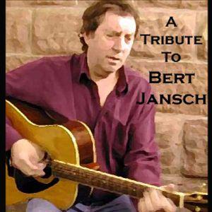 A Tribute To Bert Jansch