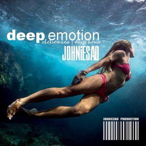 ░░░ DEEP EMOTION ░░░ ►►JOHNIESAD ▌▌electronica | deep house