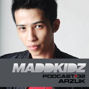 Maddkidz Podcast # 32 - Arzuk