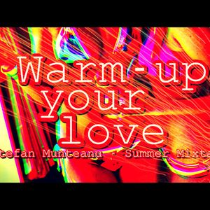 Warm Up Your Love