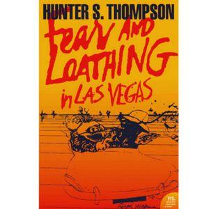 Fear and loathing in Las Vegas -  Hunter S Thompson