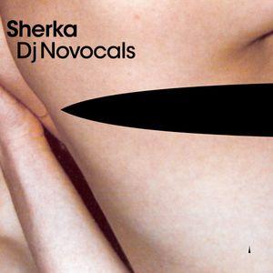 Dj Novocals - Sherka