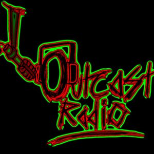 Outcast Radio - The Best Bits of Shows 3 - 6!