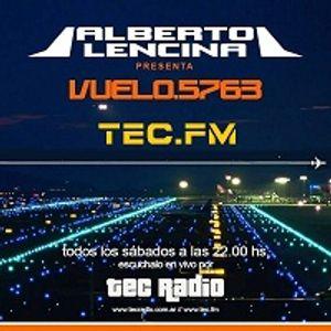 Vuelo 5763 Con Alberto Lencina por TEC RADIO Edición 90