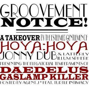 GROOVEMENT // Daedelus X The Gaslamp Killer X Hoya Hoya / 25OCT09
