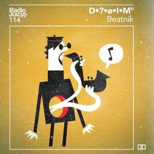 Radio Juicy Vol. 114 (Beatnik by D•∆•ø•I•M˚)