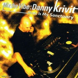 Danny Krivit - Mix The Vibe 2001