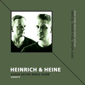 HEINRICH & HEINE @ Audio Safari Radio Show (ASRS079)
