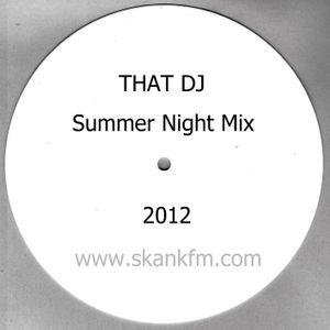 That DJ Summer Night Mix 2012