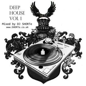 DJ SHORTe - Deep House Vol 1