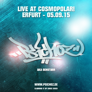 BENSTARR House-Warmup @ Cosmopolar Erfurt am 05.09.15 (Live-Mitschnitt)