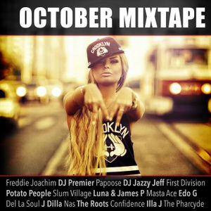 October Mixtape - Hip Hop & RnB Flavours