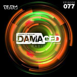 Jordan Suckey - Damaged Radio 077 (Live At Damaged, SWG3 - Glasgow 01.04.2017) TLTM