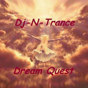 Dj-N-Trance ~ Dream  Quest