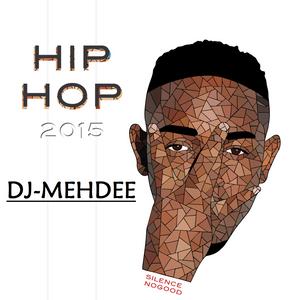 DJ MEHDEE - HIP HOP CLUB Promo Jully2015