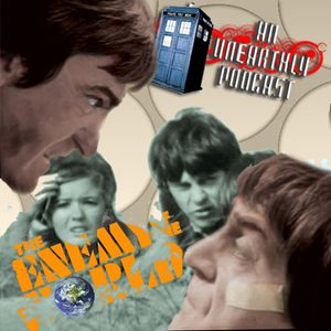 An Unearthly Podcast #81: Enemy of the World