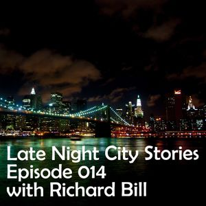 Late Night City Stories 014 with Richard Bill /// 2011. November