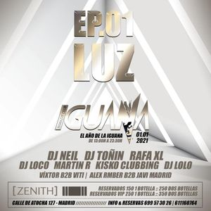 Rafa XL @ Iguana (Ep.01 Luz, Sala Zenith, 01-01-21)