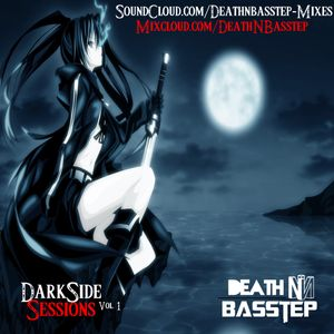 DarkSide Sessions Ep. 1 Mixed By DeathNBasstep
