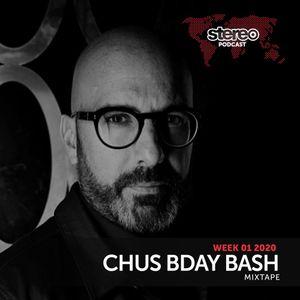CHUS Bday Bash Mixtape January 2020 - WEEK01_20 Stereo Podcast