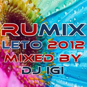 RUMIX LETO 2012 - Mixed by DJ IGI