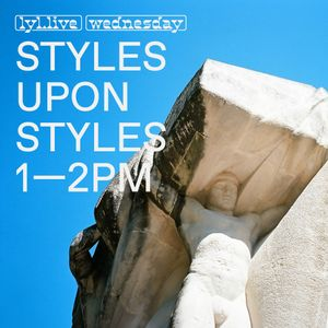 Styles Upon Styles (13.12.17)