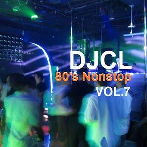 DJCL 80's Nonstop Vol.7