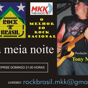 Programa Rock 'n Brasil 02.08.2016 - Tony Monteiro